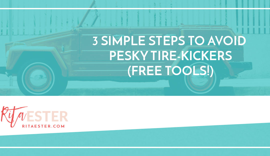 3 Simple Steps to Avoid Annoying Tire Kickers